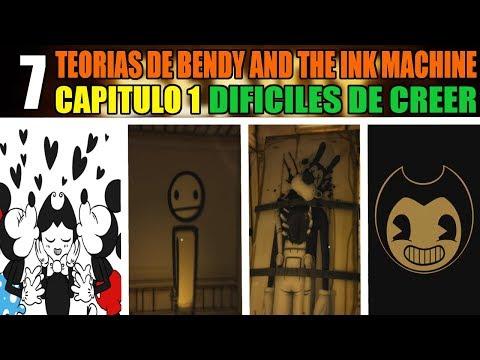7 TEORIAS de BENDY AND THE INK MACHINE (CAPITULO 1) DIFICILES de CREER