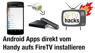 Anwendung direkt vom Android Handy auf dem Fire TV installieren - AGK Fire