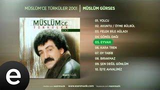 Eyvah (Müslüm Gürses) Official Audio #eyvah #müslümgürses - Esen Müzik