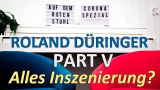 "Auf dem Roten Stuhl Corona Spezial – Roland Düringer: ""Alles Inszenierung?"""