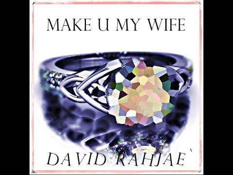 David Rahjae` - Someday (Make U My Wife) (Official Audio)