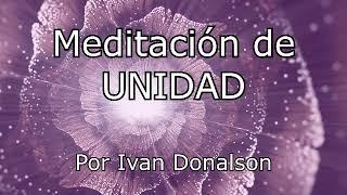 Baixar LA MEDITACIÓN DE UNIDAD - Ivan Donalson