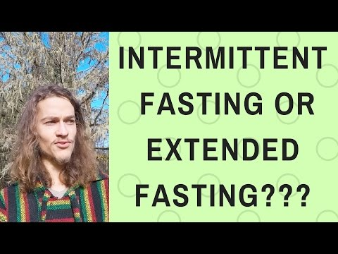 INTERMITTENT FASTING or EXTENDED FASTING || Which to Choose?