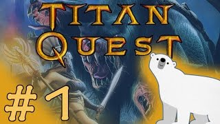 Titan Quest - #1 - Satyrs aren't real!