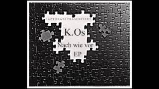 K.Os - Intro (Nach wie vor)