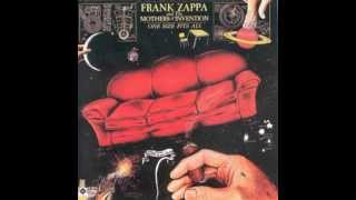 Frank Zappa and The Mothers of Invention - ONE SIZE FITS ALL (Full Album)