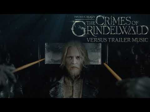 Fantastic Beasts: The Crimes of Grindelwald - Official TRAILER MUSIC - FULL VERSION | Theme - Song