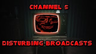 The Disturbing Channel 5 Broadcasts