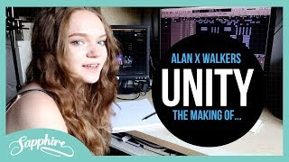 Alan x Walkers - Unity | Sapphire (The Making of the Topline)