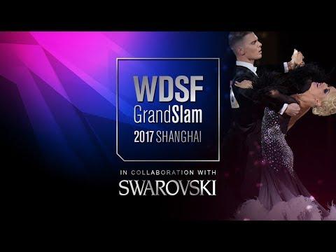 Shurin - Meshkova, LAT   2017 GS Final Standard Shanghai   R1 SF   DanceSport Total