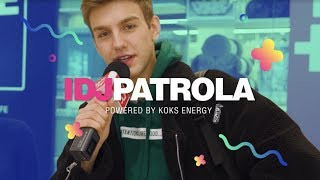 ANDRIJA JO - ZURIM I IDJPATROLA powered by KOKS energy I 25.04.2019. I IDJTV