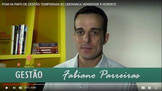 PGM 04 PAPO DE GESTÃO TEMPORADA 02   LIDERANCA VENDEDOR X GERENTE