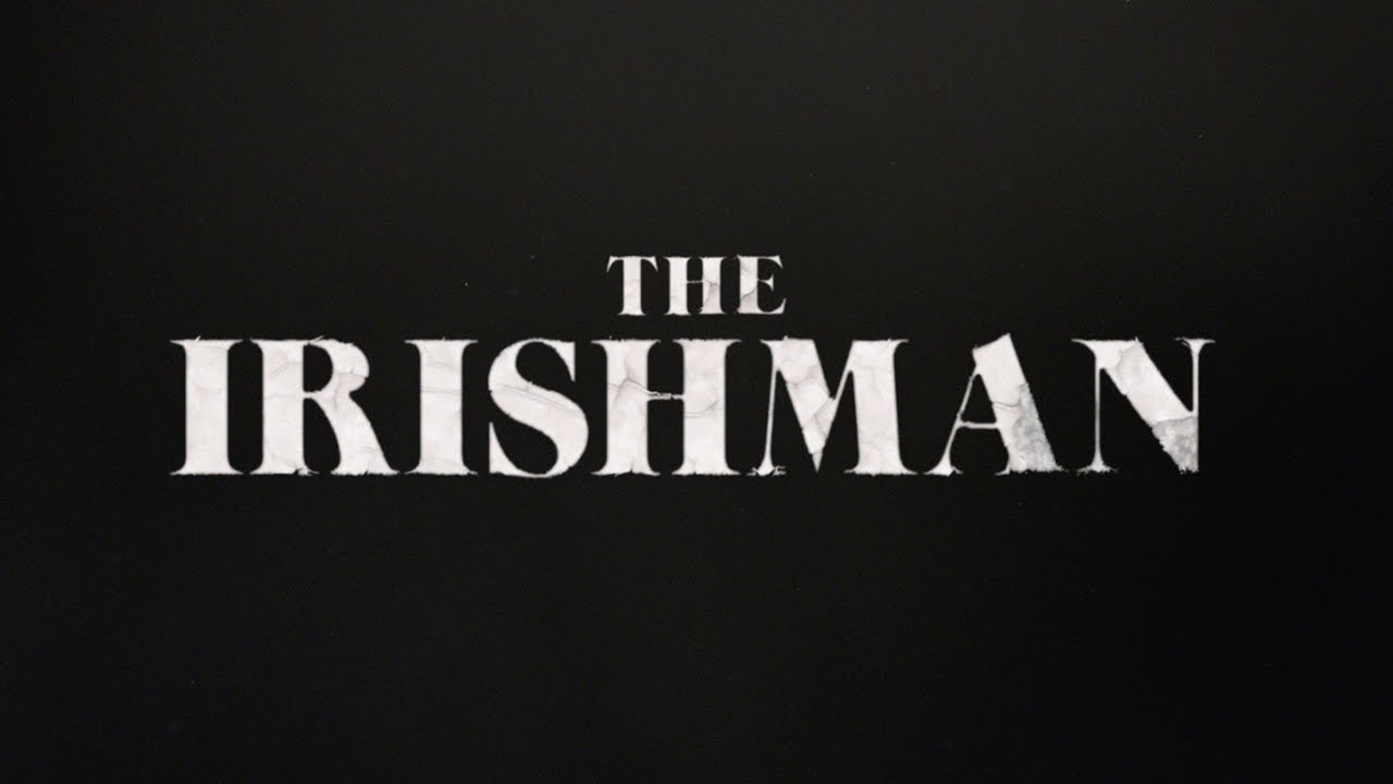 First Trailer For 'The Irishman', First Scorsese-De Niro-Pesci Mob Drama In Quarter Century
