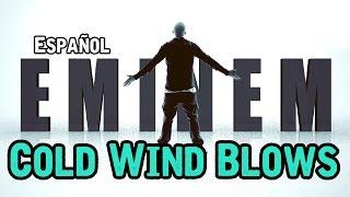 Cold Wind Blows Eminem Subtitulado En Español