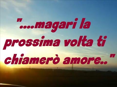 Le più belle canzoni d'amore - LA PROSSIMA VOLTA - canzoni d'amore italiane 2014 2015