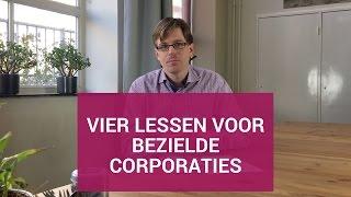 Vier lessen voor bezielde corporaties