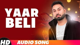 Yaar Beli (Full Audio) | BS Bal | Desi Crew | Latest Punjabi Songs 2018 | Speed Records