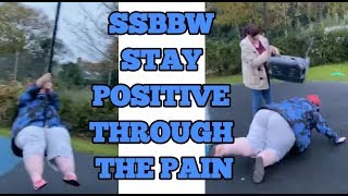 SSBBW with INVISIBLE ILLNESS STAYS POSITIVE by PUSHING HERSELF