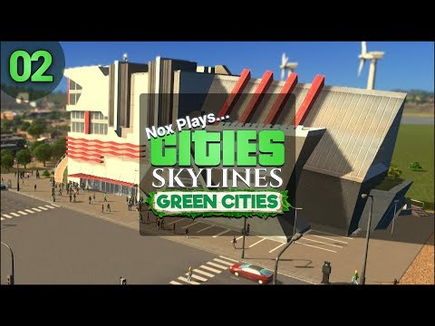 Nox Plays... Cities: Skylines: Green Cities (Let's Play) | #2: Electric Cars for Everyone!