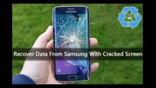 How to Recover Data from Samsung with Cracked Screen