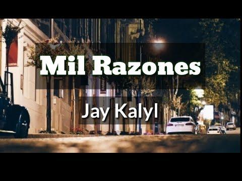 Mil Razones (LETRA) - Jay Kalyl (Prod' Kendry, El especialista)