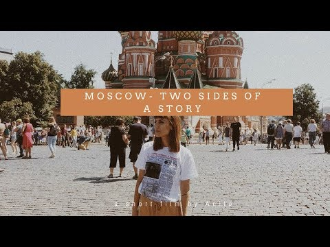 Welcome to Moscow - two sides of a story