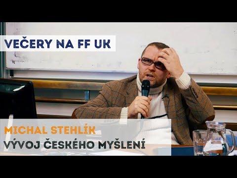 Vývoj českého myšlení - Michal Stehlík | Neurazitelny.cz | Večery na FF UK