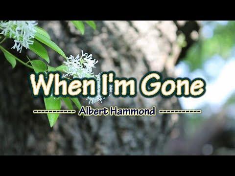 When I'm Gone - Albert Hammond (KARAOKE)