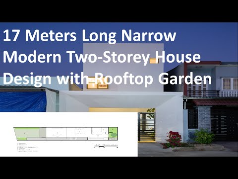 17 Meters Long Narrow Modern Two Storey House Design with Rooftop Garden