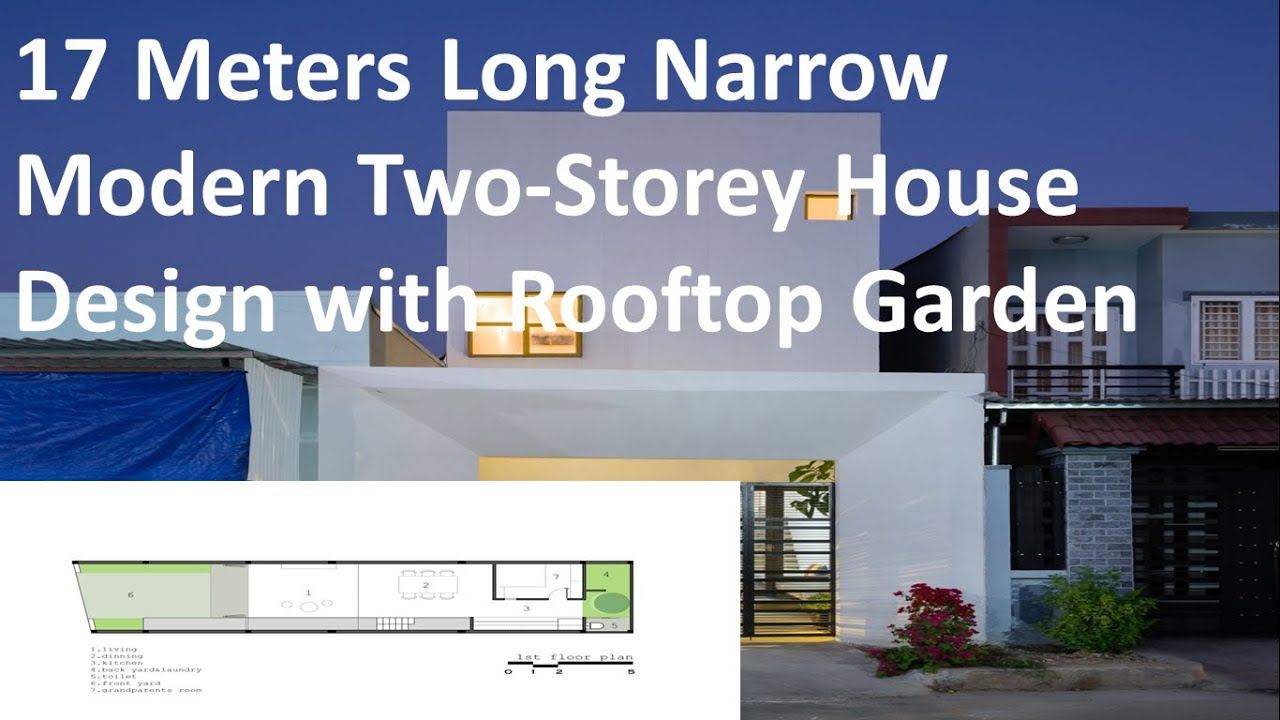 17 Meters Long Narrow Modern Two Storey House Design with Rooftop Garden -  YouTube