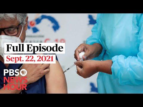 PBS NewsHour full episode, Sept. 22, 2021