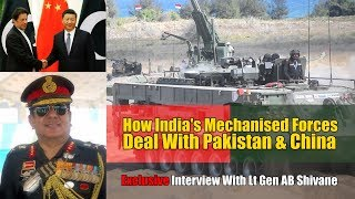How Does Indian Army's Mechanised Forces Deal With Pakistan & China? | DG Mech Forces Interview