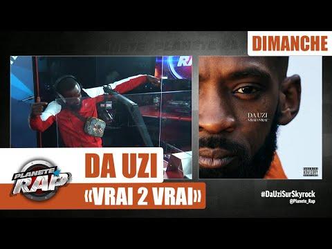 Youtube: Planète Rap – Da Uzi«Vrai 2 Vrai» avec Oldpee #Dimanche