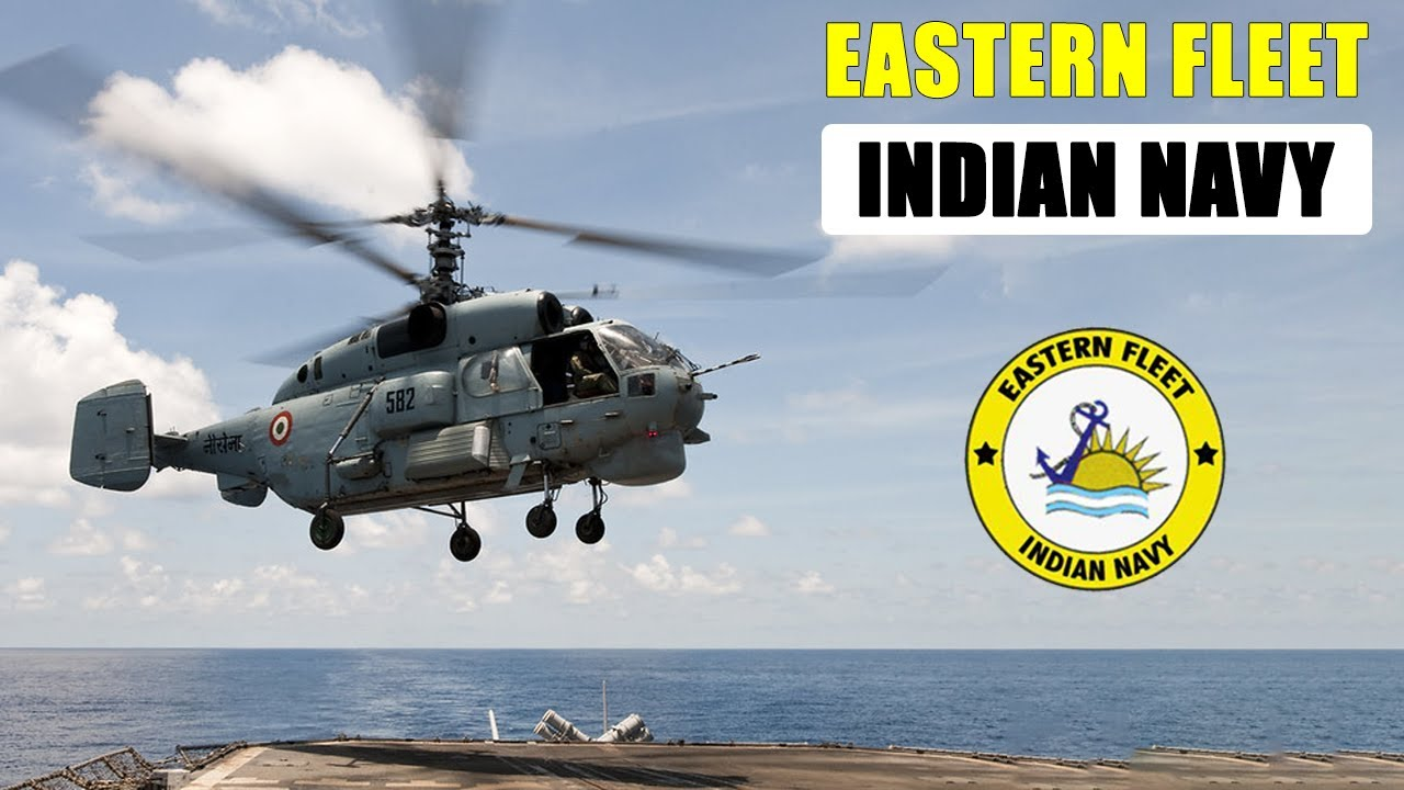 Eastern Fleet Indian Navy | indian navy | history of indian navy | eastern command