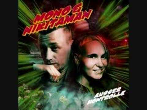 Mono&Nikitaman-Es Kommt Anders