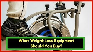 What Weight Loss Equipment Should You Buy - Weight Loss Tips