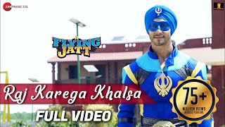 Raj Karega Khalsa Full Song | A Flying Jatt