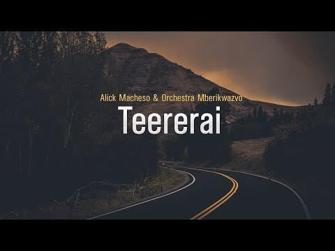Alick Macheso - Teererai
