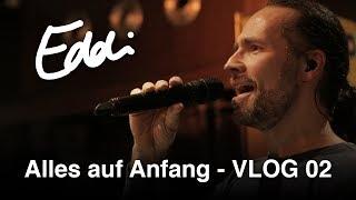Eddi Hüneke   Alles auf Anfang   Vlog 02
