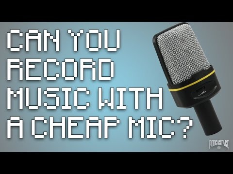 Can You Record Music With a Cheap Mic?
