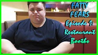 Weight Loss Journey Week 2 - Fatty Fears (restaurant Booths)