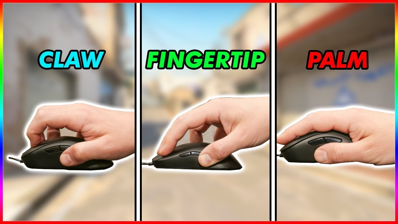 I Tried Out Every Mouse Grip in CSGO (Claw | Fingertip | Palm ...