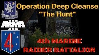 4th Marine Raider Battalion, Op Deep Cleanse The Hunt