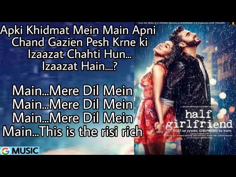 Mere Dil Mein Lyrical- Half Girlfriend 2017 - Shraddha Kapoor & Arjun Kapoor