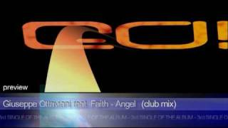Giuseppe Ottaviani - Angel (featuring Faith) Club Mix