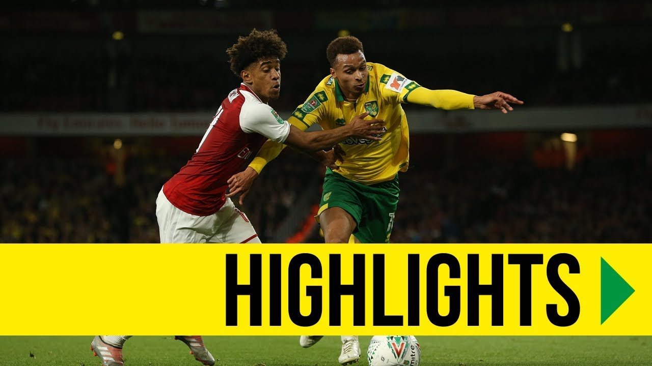 Carabao Cup Highlights Arsenal 2 1 Norwich City Youtube