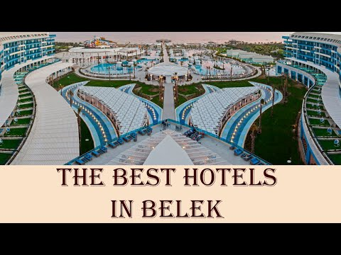 The Best Hotels In Belek, Turkey