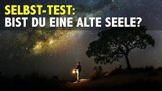 SELBST-TEST: Bist du eine alte Seele?