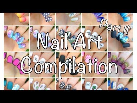 Nail Art Compilation Part 2 :3