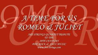 Beautiful Wedding Music | String Quartet | A Time For Us | Romeo & Juliet Thumbnail